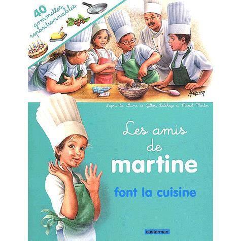 Les amis de martine font la cuisine achat vente livre - Martine fait la cuisine ...