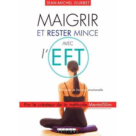 Maigrir et rester mince avec l'EFT - Achat / Vente livre