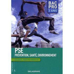 Prevention sante environnement achat vente prevention - Pse bac pro ...