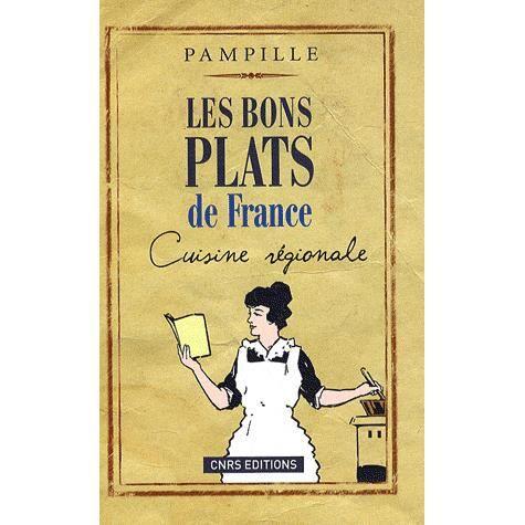 Les bons plats de france achat vente livre marthe for Histoire de la cuisine francaise