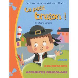 le petit breton achat vente livre christophe boncens coop breizh parution 09 04 2010 pas. Black Bedroom Furniture Sets. Home Design Ideas