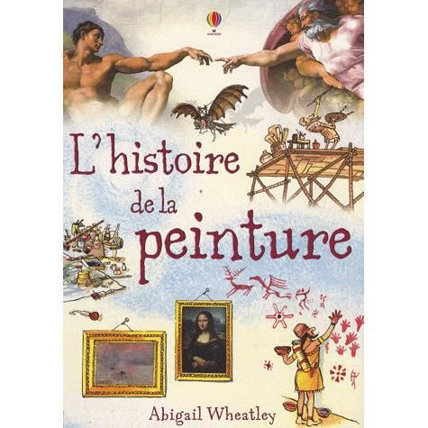 L'histoire de la peinture - Achat / Vente livre pas cher - Cdiscount