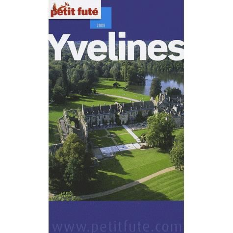 Guide petit fute departements yvelines edition achat for Vacances yvelines 2016