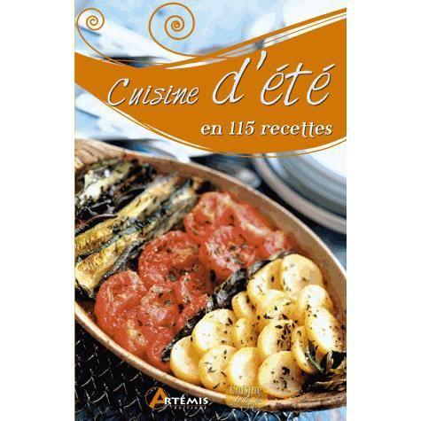 Cuisine d 39 ete en 115 recettes achat vente livre - Cuisine d ete pas cher ...