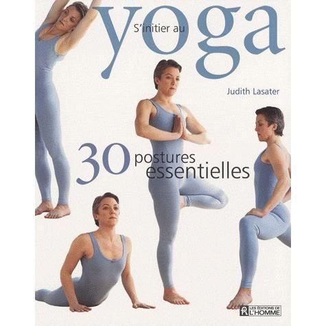 S 39 initier au yoga 30 postures essentielles achat vente livre judith lasater l 39 homme parution - Cuisine darty modele sorbonne ...