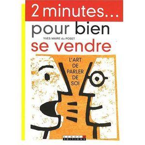 LIVRE DÉVELOPPEMENT 2 minutes... pour bien se vendre - Yves Maire du P
