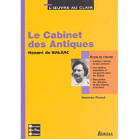 le cabinet des antiques achat vente livre honore de balzac alexandre peraud bordas