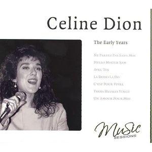 Cd celine dion the early years achat cd cd vari t - Vente privee celine dion ...
