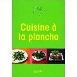 La cuisine a la plancha 28 images livre la popote des for Cuisiner a la plancha