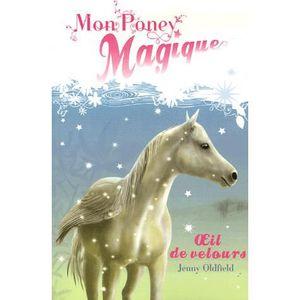 livre 9 12 ans mon poney magique tome 3