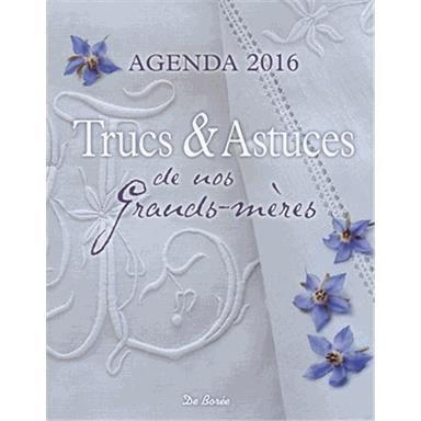Trucs et astuces de nos grands m res agenda 2016 achat for Decoration trucs et astuces