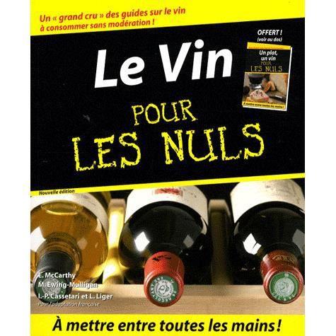 Le vin pour les nuls achat vente livre ed mccarthy for Livre de cuisine pour les nuls