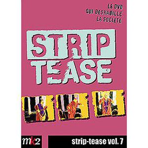 DVD DOCUMENTAIRE DVD Strip-tease, vol. 7