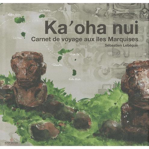 ka oha nui achat vente livre s 233 bastien leb 232 gue au vent des 238 les parution 16 11 2010 pas cher
