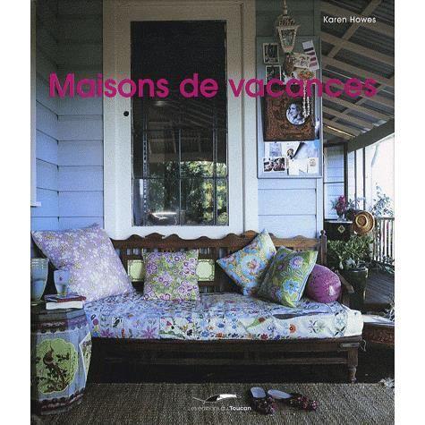 Maisons De Vacances Achat Vente Livre Karen Howes