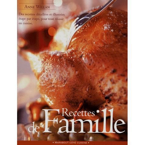 Recettes de famille achat vente livre anne william marabout parution 01 septembre 2000 pas - Recette pas cher pour famille nombreuse ...