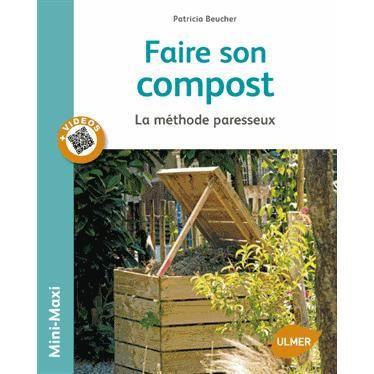 faire son compost achat vente livre patricia beucher les editions eugen ulmer parution 04 06. Black Bedroom Furniture Sets. Home Design Ideas