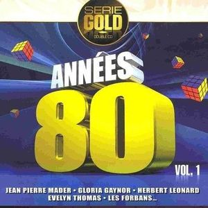 serie gold annees 80 achat cd cd compilation pas cher. Black Bedroom Furniture Sets. Home Design Ideas