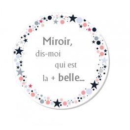 miroir miroir dis moi qui est la plus belle achat