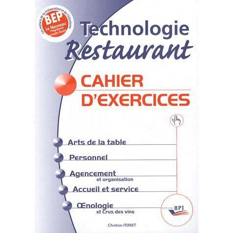 Technologie restaurant bep achat vente livre christian for Technologie cuisine bac pro