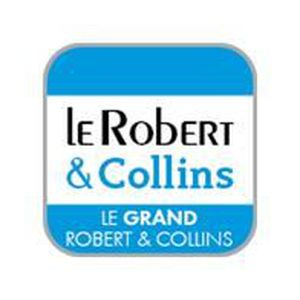 LOGICIEL À TÉLÉCHARGER Le Grand Robert & Collins