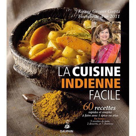 La cuisine indienne facile achat vente livre kirane - Cuisine indienne facile ...
