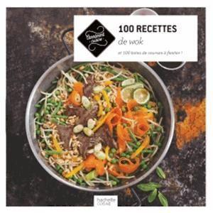 LIVRE CUISINE MONDE 100 recettes de wok
