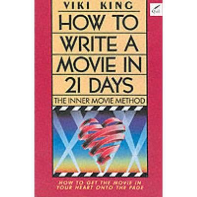 Viki king how to write a movie in 21 days
