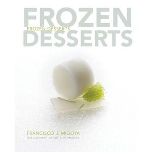 GUIDES CUISINE Frozen Desserts - The Culinary Institute of Americ