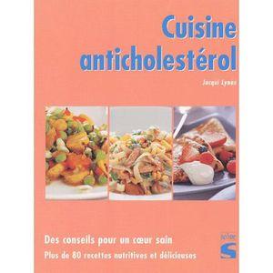LIVRE CUISINE AUTREMENT Cuisine anticholestérol.