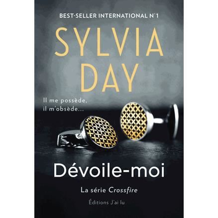 Sylvia Day Crossfire Tome 1