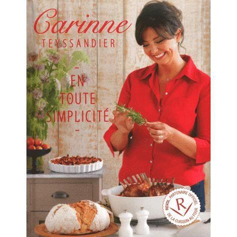 En toute simplicit achat vente livre carinne - Telematin recettes cuisine carinne teyssandier ...