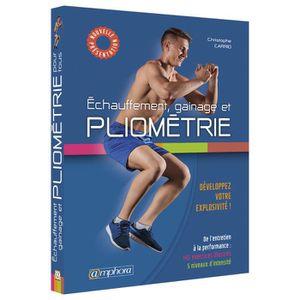 LIVRE SPORT Echauffement, gainage et pliométrie