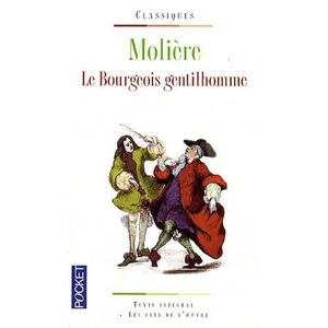 THÉÂTRE Le bourgeois gentilhomme