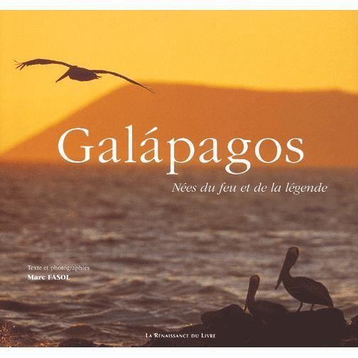 galapagos n es du feu et de la l gende achat vente livre marc fasol la renaissance du livre. Black Bedroom Furniture Sets. Home Design Ideas