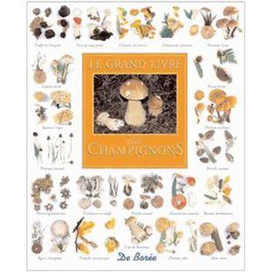 livre sur les champignons achat vente livre sur les champignons pas cher cdiscount. Black Bedroom Furniture Sets. Home Design Ideas
