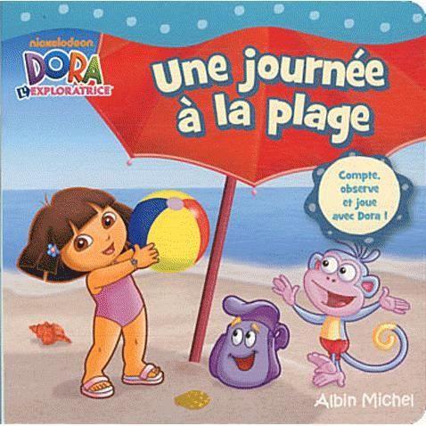 Une journ e la plage achat vente livre lauryn - Dora a la plage ...