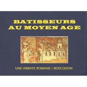 LIVRES BEAUX-ARTS Bâtisseurs du Moyen Age