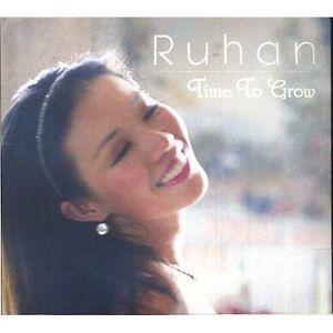 CD VARIÉTÉ INTERNAT Time to grow by Ruhan