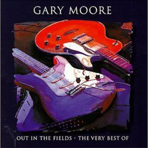 CD POP ROCK - INDÉ Gary Moore - Out in the Fields: Very Best of Gary