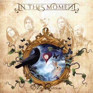 Dream by In This Moment