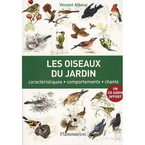 Les oiseaux du jardin achat vente livre vincent albouy for Bd du jardin botanique 50