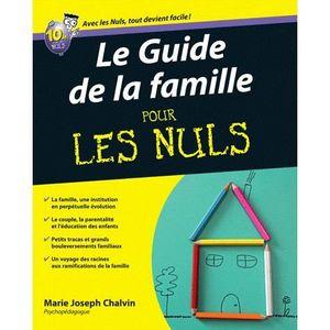 le guide de la famille pour les nuls achat vente livre marie joseph chalvin editions. Black Bedroom Furniture Sets. Home Design Ideas