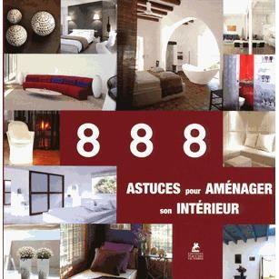 888 Astuces Pour Am Nager Son Int Rieur Achat Vente