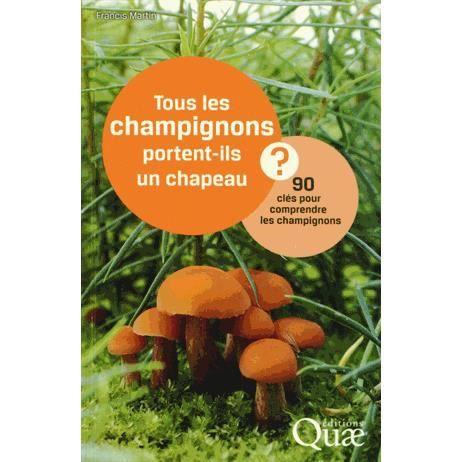 tous les champignons portent ils un chapeau achat