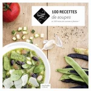 100 recettes de soupes achat vente livre collectif. Black Bedroom Furniture Sets. Home Design Ideas
