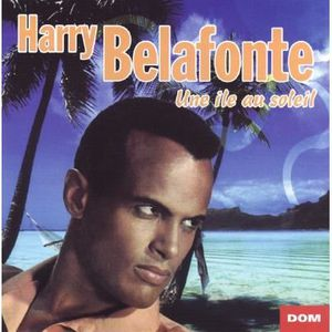 CD VARIÉTÉ INTERNAT Une Ile au Soleil / Harry BELAFONTE / (1 CD)