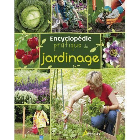 Encyclop die pratique du jardinage achat vente livre for Jardinage le monde