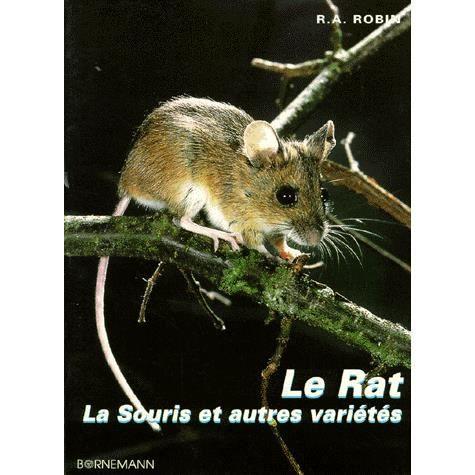 le rat la souris et autres vari t s achat vente livre ren andr robin bornemann parution. Black Bedroom Furniture Sets. Home Design Ideas