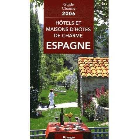 Hotels et maisons d 39 hotes de charme en espagne achat - Maisons charme et tradition ...